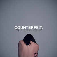 Counterfeit Together we are stronger